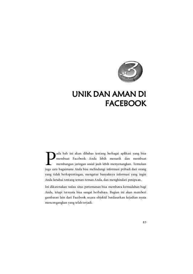UNIK DAN AMAN DI                         FACEBOOKP       ada bab ini akan dibahas tentang berbagai aplikasi yang bisa     ...