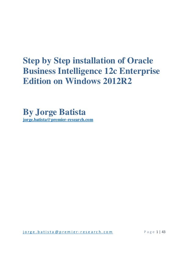 Step by step installation of oracle business intelligence 12c enterpr…