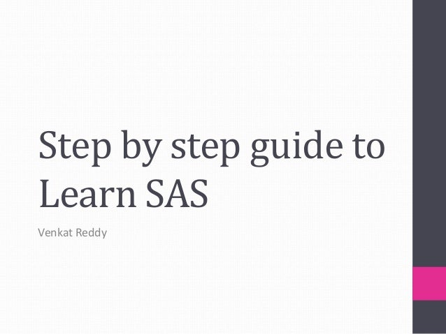 Step by step guide to Learn SAS Venkat Reddy
