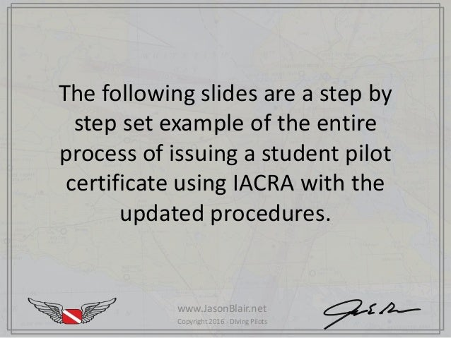 Step by step process for issuance of student pilot certificates using…