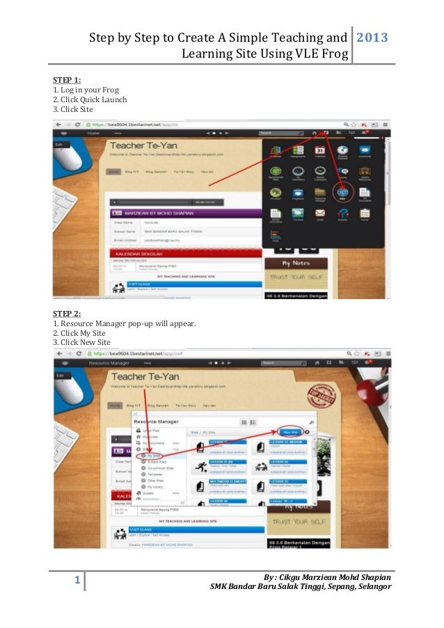 Step by Step to Create A Simple Teaching andLearning Site Using VLE Frog20131 By : Cikgu Marziean Mohd ShapianSMK Bandar B...