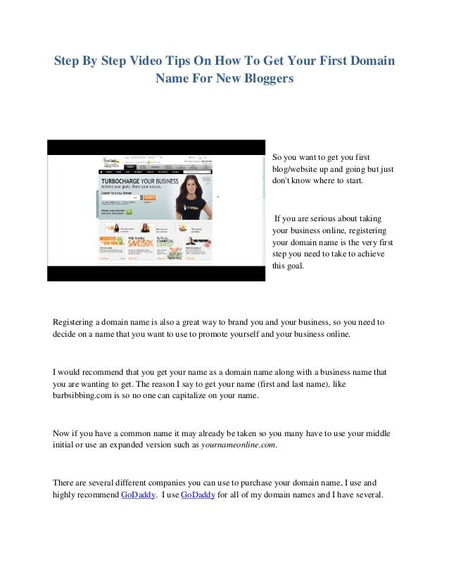 Step By Step Video Tips On How To Get Your First Domain Name For New Bloggers So you want to get you first blog/website up...