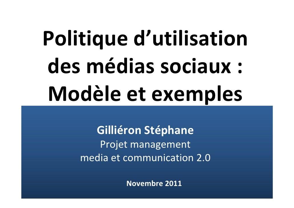 Politiqued'utilisationdesmédiassociaux:Modèleetexemples       GilliéronStéphane       Projetmanagement    mediae...