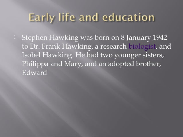 stephen hawking essays Start writing remarkable essays with guidance from our expert teacher team  a biography of stephen hawking  introduction stephen hawking.