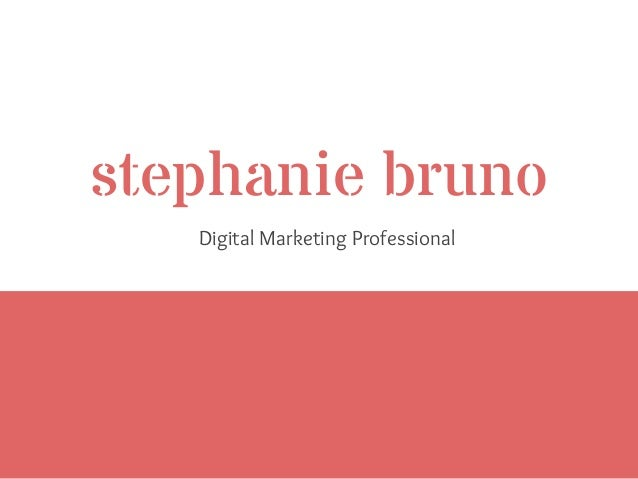 stephanie bruno Digital Marketing Professional