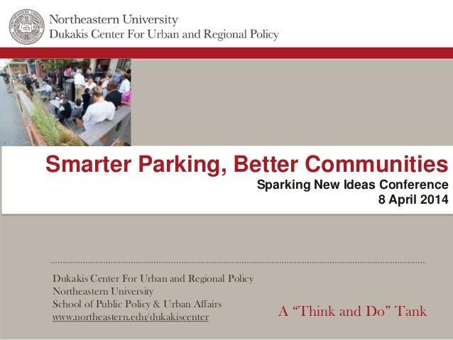 Dukakis Center For Urban and Regional Policy Northeastern University School of Public Policy & Urban Affairs www.northeast...