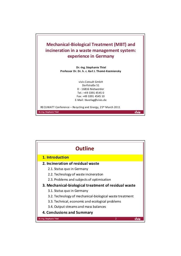 Mechanical‐BiologicalTreatment(MBT)and   incinerationinawastemanagementsystem:              experienceinGerman...