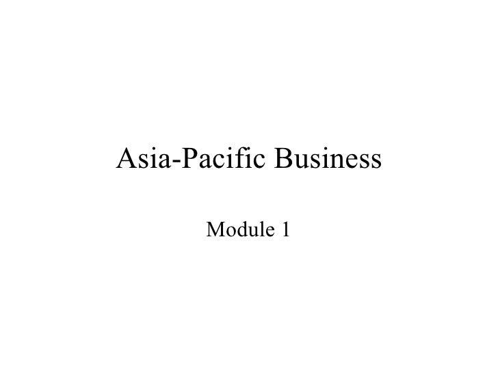 Asia-Pacific Business Module 1