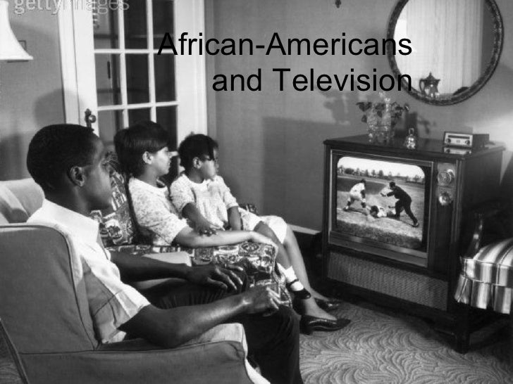 African-Americans    and Television