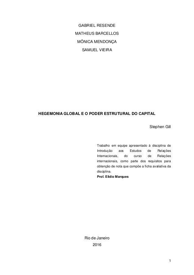 Stephen Gill - Hegemonia Global e o Poder Estrutural do Capital Slide 2