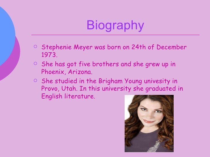 the life of stephenie meyer Learn about stephenie meyer: her birthday, what she did before fame, her family  life, fun trivia facts, popularity rankings, and more.