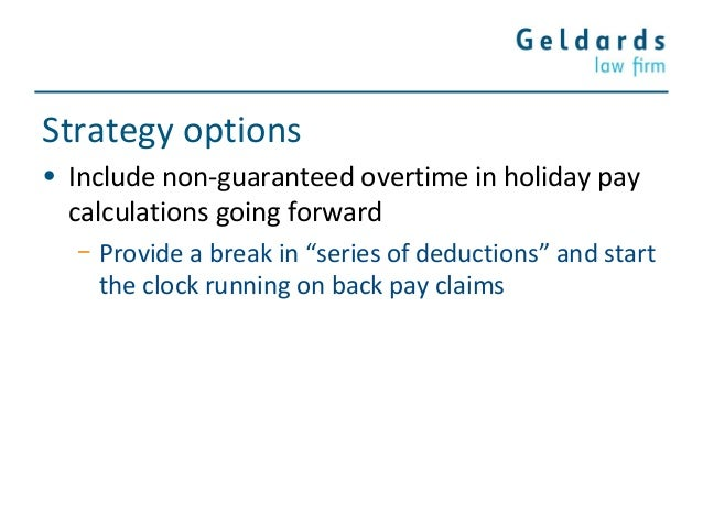 Non-guaranteed overtime must be included when calculating holiday ...