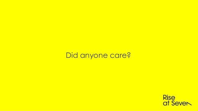 Did anyone care?