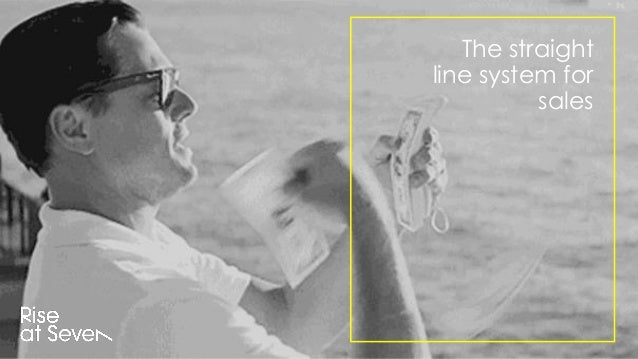 The straight line system for sales