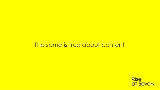 The same is true about content