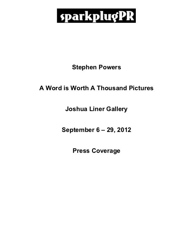 Stephen Powers       A Word is Worth A Thousand Pictures              Joshua Liner Gallery             September 6 – 29, 2...