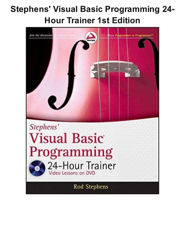 Stephens' Visual Basic Programming 24- Hour Trainer 1st Edition