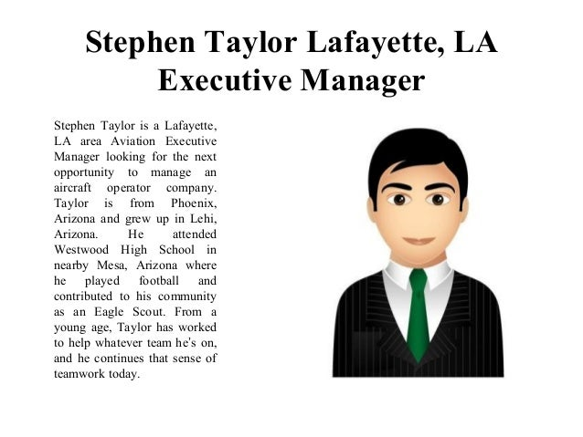 Stephen taylor lafayette la executive manager for Executive house lafayette la