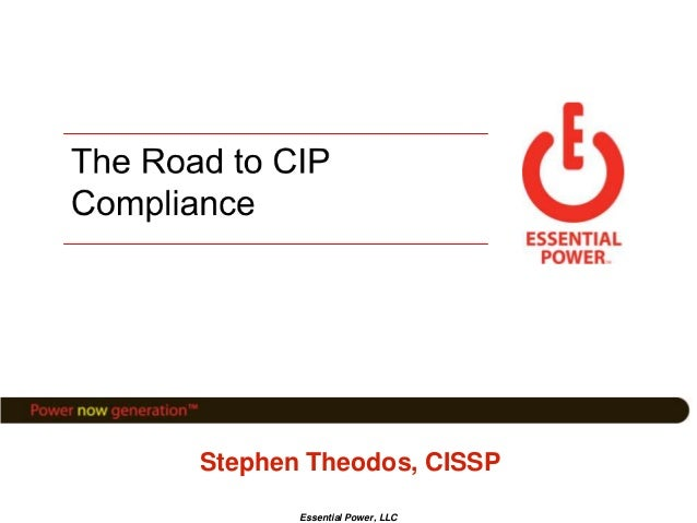 Stephen Theodos, CISSP Essential Power, LLC