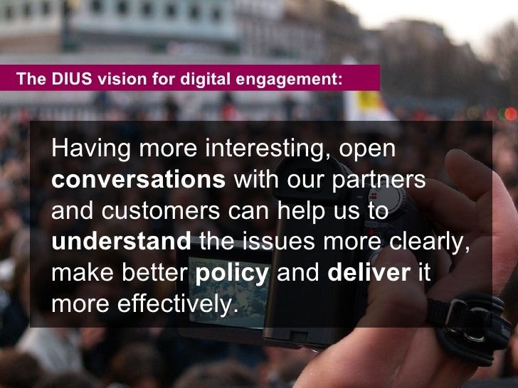 Having more interesting, open  conversations  with our partners and customers can help us to  understand  the issues more ...