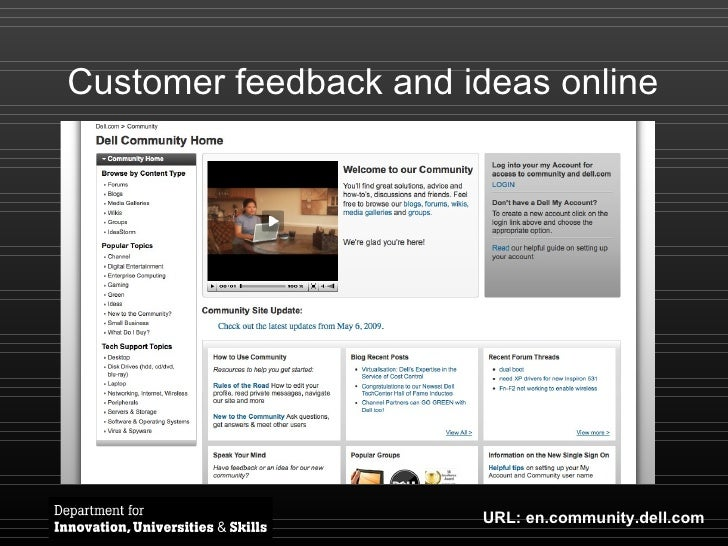 Customer feedback and ideas online URL: en.community.dell.com