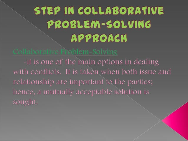 Collaborative For Teaching And Learning ~ Step in collaborative problem solving approach by jovy