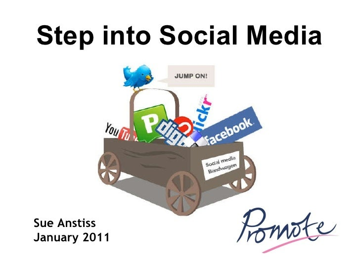 Sue Anstiss January 2011 Step into Social Media
