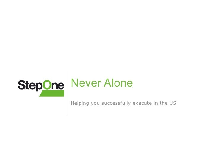 Never Alone Helping you successfully execute in the US