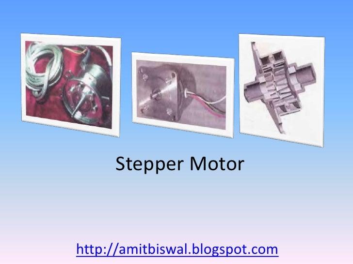 Stepper Motorhttp://amitbiswal.blogspot.com