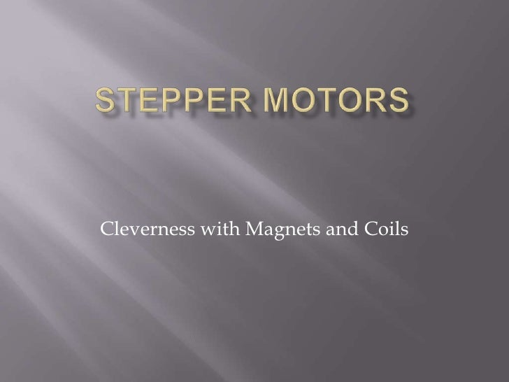 Cleverness with Magnets and Coils