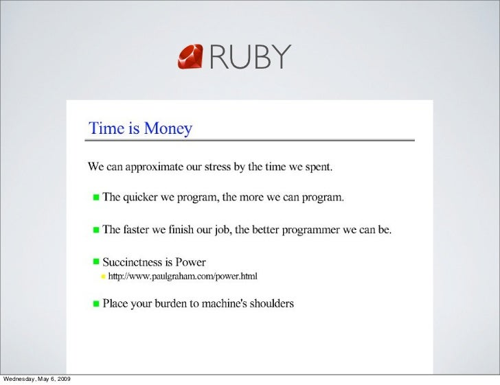 RUBY     Wednesday, May 6, 2009