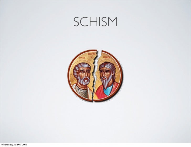SCHISM     Wednesday, May 6, 2009