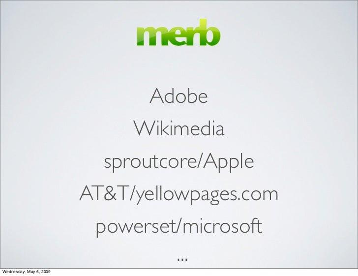 Adobe                               Wikimedia                            sproutcore/Apple                          AT&T/ye...