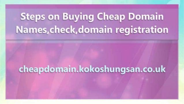Steps on Buying Cheap Domain Names,check,domain registration Slide 3