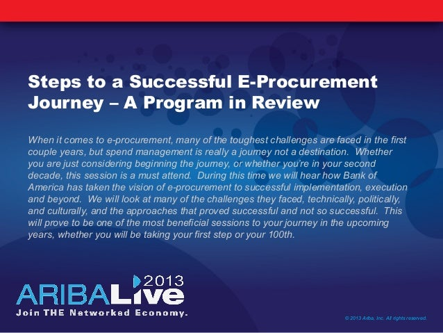 Steps to a Successful E-ProcurementJourney – A Program in ReviewWhen it comes to e-procurement, many of the toughest chall...