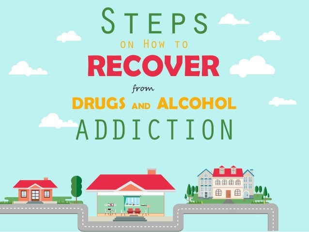 �r�� Steps RECOVER DRUGS AND ALCOHOL ADDICTION on How to