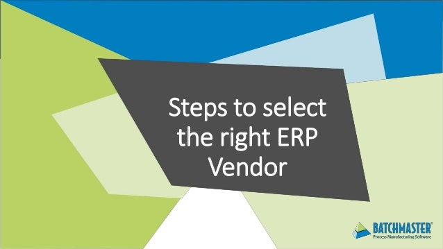 Steps to select the right ERP Vendor