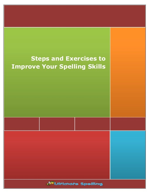 Steps and Exercises to Improve Your Spelling Skills