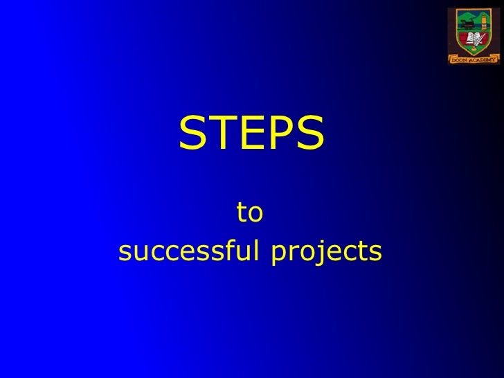 STEPS to successful projects