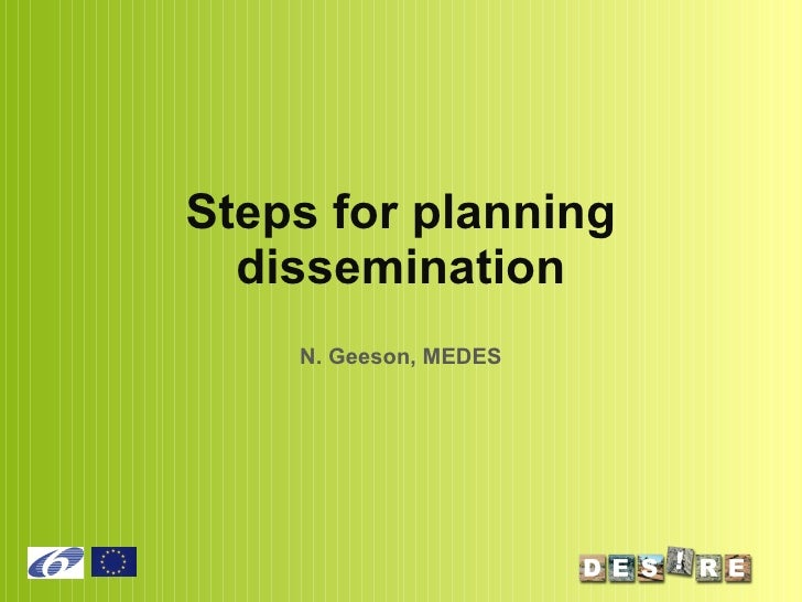 Steps for planning dissemination N. Geeson, MEDES