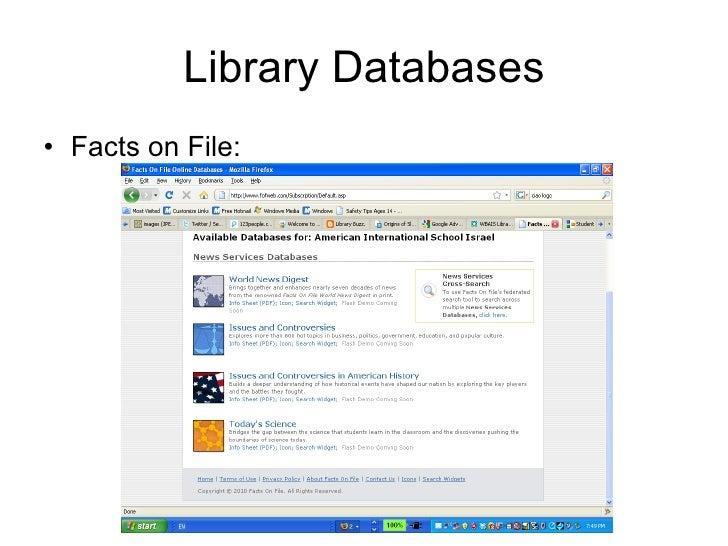 Library Databases <ul><li>Facts on File: </li></ul>