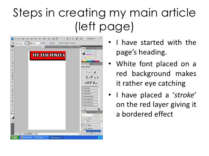 Steps in creating my main article (left page)<br />I have started with the page's heading.<br />White font placed on a red...
