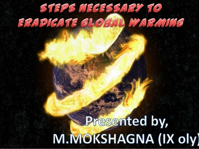 Global warming is the rise in the average temperature of Earthsatmosphere and oceans since the late 19th century and its p...