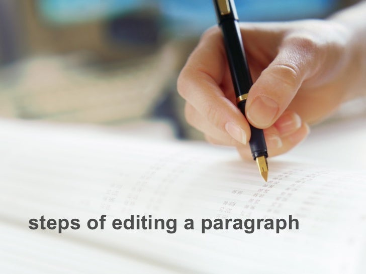steps of editing a paragraph