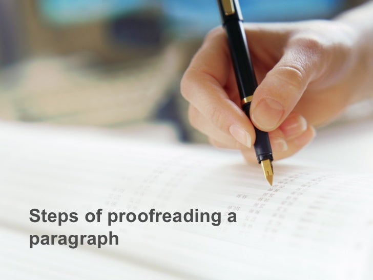 Steps of proofreading aparagraph