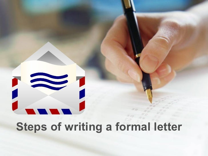 Steps of writing a formal letter