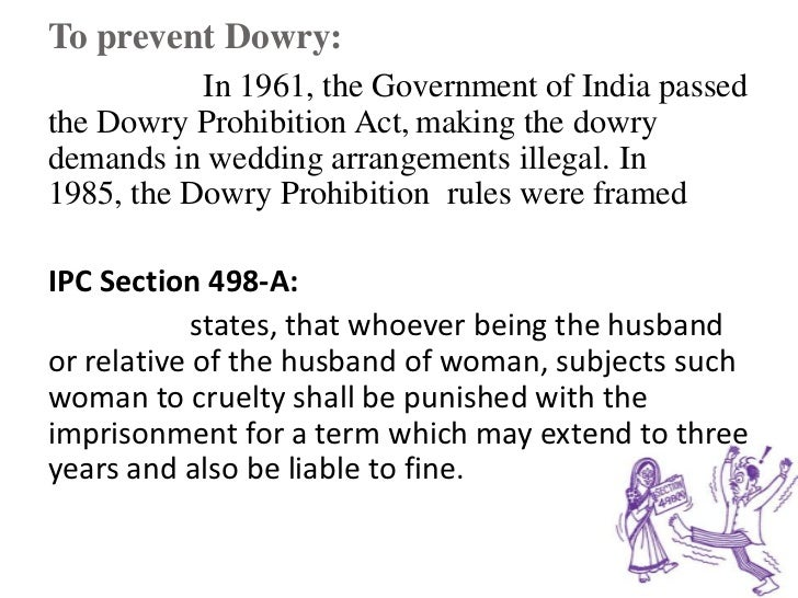 "slogan on dowry prohibition The dowry prohibition act which we have had since 1961 has hardly made any ""pay rs 5,000 now and save rs 50,000 later,"" was their slogan firstpost - all."