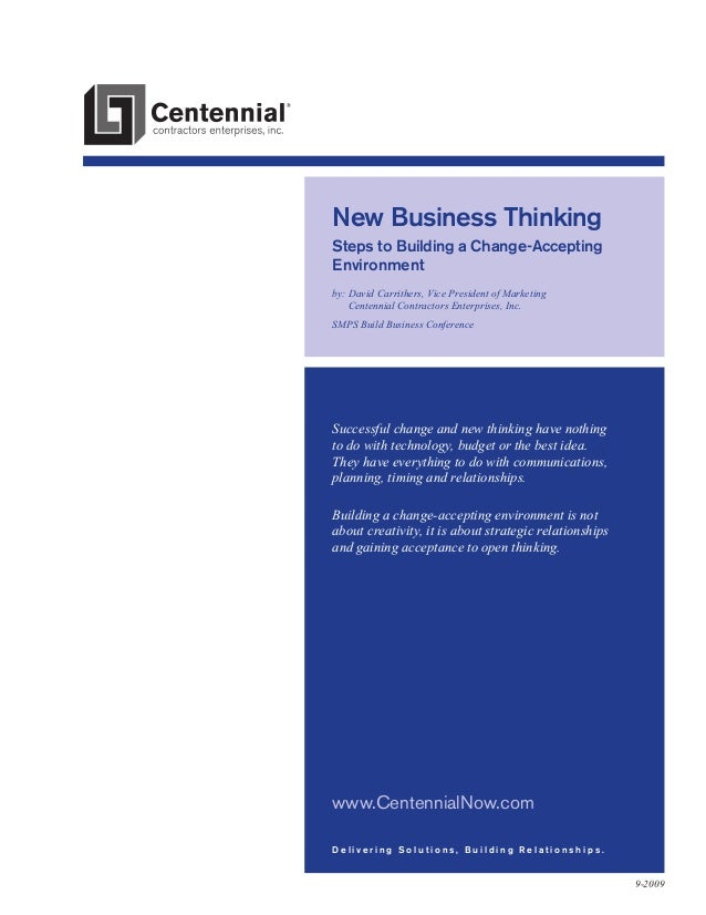 New Business Thinking Steps to Building a Change-Accepting Environment by:  avid Carrithers, Vice President of Marketing D...