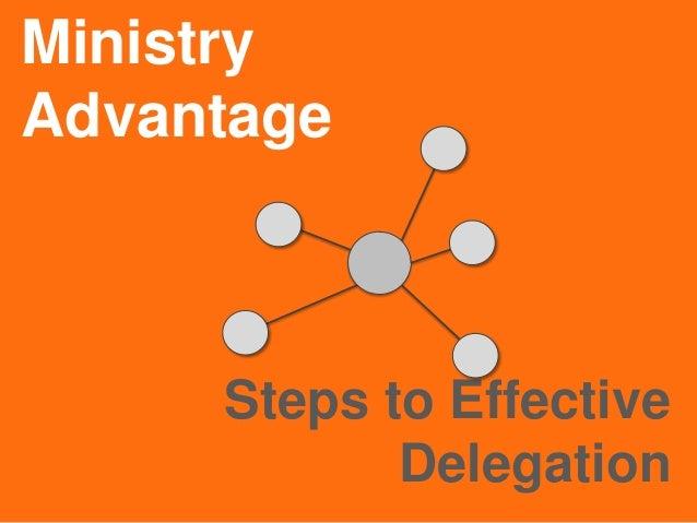 MinistryAdvantageSteps to EffectiveDelegation