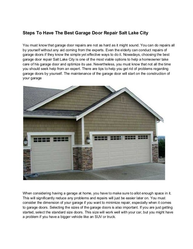 Steps to have the best garage door repair salt lake city on garage sale signs, auto door repair, interior door repair, this old house door repair, garage ideas, backyard door repair, garage doors product, pocket door repair, anderson storm door repair, sliding door repair, garage kits, garage storage, cabinet door repair, home door repair, shower door repair, garage walls, garage car repair, door jamb repair, diy garage repair, refrigerator door repair,